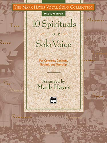 9780882848815: The Mark Hayes Vocal Solo Collection -- 10 Spirituals for Solo Voice: For Concerts, Contests, Recitals, and Worship (Medium High Voice) (Book & Cassette)