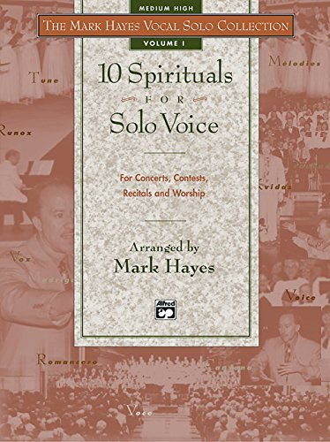 9780882848846: The Mark Hayes Vocal Solo Collection -- 10 Spirituals for Solo Voice: For Concerts, Contests, Recitals, and Worship (Medium Low Voice) (Book & Cassette)