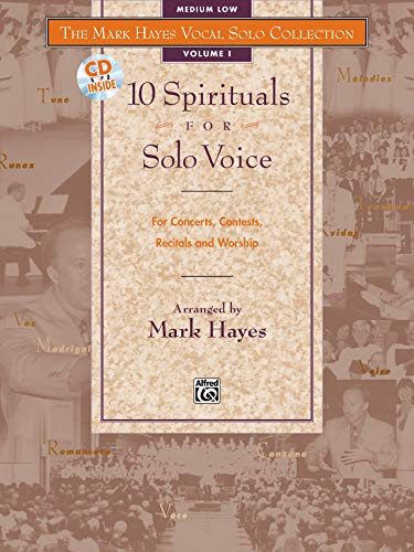 9780882848853: The Mark Hayes Vocal Solo Collection -- 10 Spirituals for Solo Voice: For Concerts, Contests, Recitals, and Worship (Medium Low Voice), Book & CD