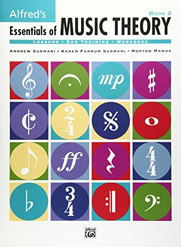 9780882848952: Alfred's Essentials of Music Theory, Bk 2