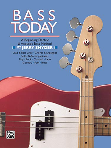9780882849065: Bass Today: A Beginning Electric & Acoustic Bass Method