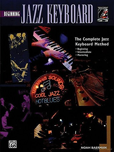 9780882849102: Complete Jazz Keyboard Method: Beginning Jazz Keyboard, Book & CD
