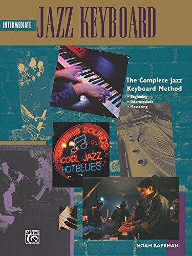 9780882849119: Complete Jazz Keyboard Method: Intermediate Jazz Keyboard (Complete Method)