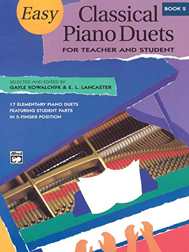 9780882849157: Easy Classical Piano Duets for Teacher and Student, Bk 2 (Alfred Masterwork Editions)
