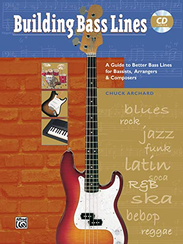 9780882849225: Building Bass Lines: A Guide to Better Bass Lines for Bassists, Arrangers & Composers, Book & CD