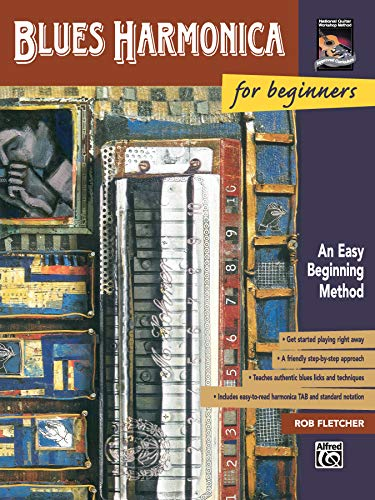 9780882849256: Blues Harmonica for Beginners: An Easy Beginning Method (The National Guitar Workshop's for beginners series)
