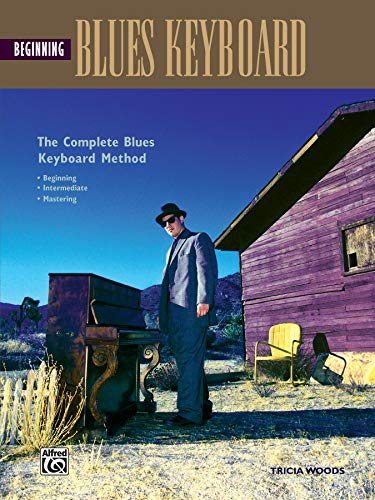 9780882849379: Beginning Blues Keyboard: Complete Blues Keyboard Method