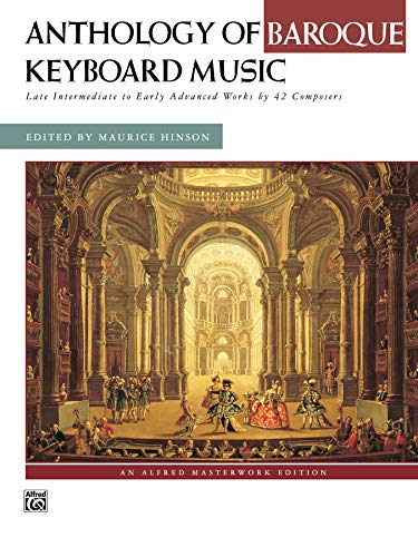 9780882849430: Anthology of Baroque Keyboard Music: Late Intermediate to Early Advanced Works by 42 Composers, Comb Bound Book (Alfred Masterwork Editions)