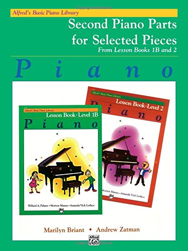 9780882849546: Alfred's Basic Piano Library Lesson Book, Bk 1B & 2: Second Piano Parts