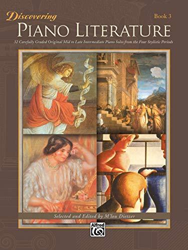 9780882849645: Discovering Piano Literature, Bk 3 (Alfred Masterwork Editions)