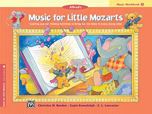 9780882849683: Music for Little Mozarts Music Workbook, Bk 1: Coloring and Ear Training Activities to Bring Out the Music in Every Young Child