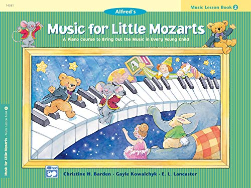 9780882849690: Music for Little Mozarts Music Lesson Book, Bk 2: A Piano Course to Bring Out the Music in Every Young Child