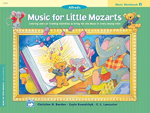 9780882849713: Music for Little Mozarts Music Workbook, Bk 2: Coloring and Ear Training Activities to Bring Out the Music in Every Young Child