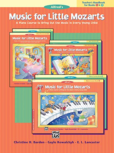 9780882849720: Music for Little Mozarts Teacher's Handbook, Bk 1 & 2: A Piano Course to Bring Out the Music in Every Young Child