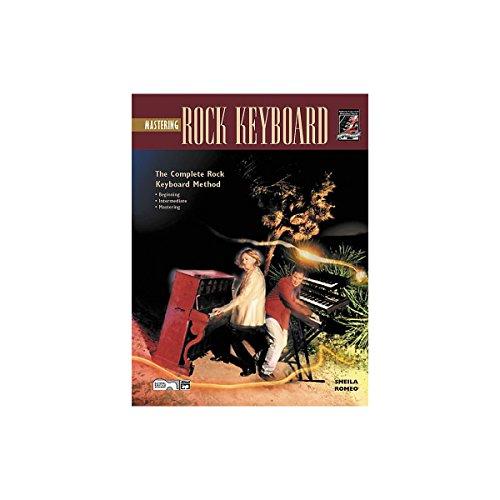 9780882849836: Mastering Rock Keyboard: The Complete Rock Keyboard Method: Beginning, Intermediate, Mastering