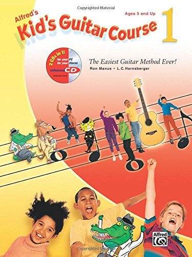 9780882849898: Alfred's Kid's Guitar Course 1: The Easiest Guitar Method Ever!, Book & Enhanced CD