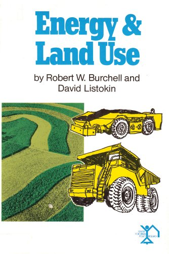 Energy and Land Use: Burchell, Robert W.,