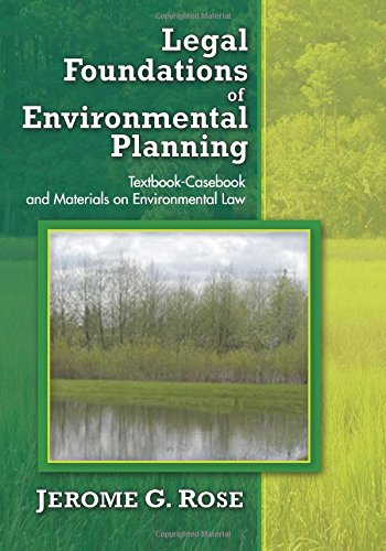 9780882850900: Legal Foundations of Environmental Planning: Textbook-Casebook and Materials on Environmental Law