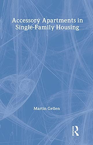 Accessory Apartments in Single-Family Housing: Martin Gellen