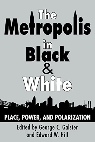 9780882851396: The Metropolis in Black and White: Place, Power and Polarization