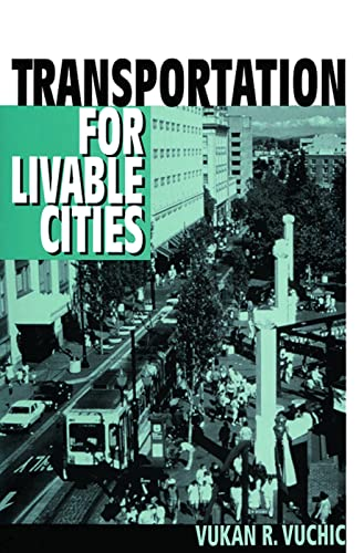 9780882851617: Transportation for Livable Cities