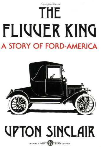 9780882860541: The Flivver King: A Story Of Ford-America
