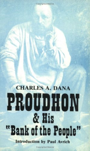 9780882860664: Proudhon & His 'Bank Of The People' (Young America)