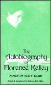 9780882860930: The Autobiography of Florence Kelley: Notes of Sixty Years: