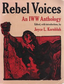 9780882861203: Rebel Voices: An IWW Anthology
