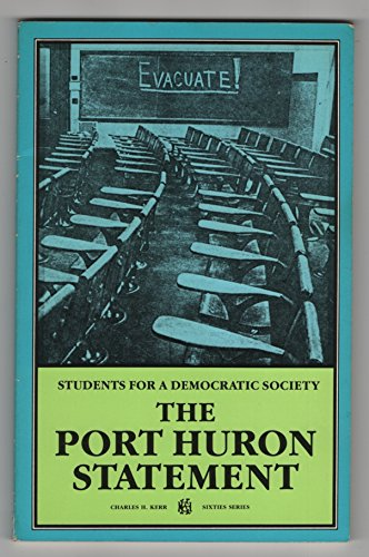 the port huron statement Port huron statement of the students for a democratic society, 1962 courtesy office of sen tom hayden the port huron statement of the students for a democratic society.