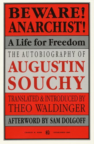 9780882862149: Beware! Anarchist!: A Life For Freedom