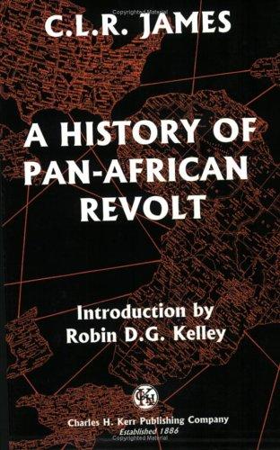 9780882862255: A History Of Pan-African Revolt (Revolutionary Classics)