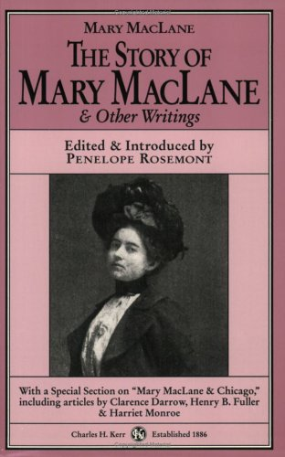 The Story Of Mary MacLane & Other Writings: Maclane, Mary