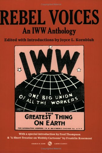9780882862378: Rebel Voices: An IWW Anthology