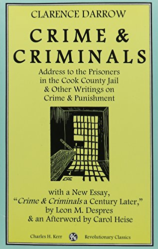 9780882862538: Crime & Criminals: Address To The Prisoners In The Cook County Jail & Other Writings On Crime & Punishment