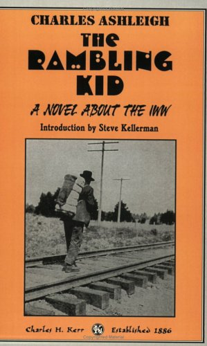 9780882862729: The Rambling Kid: A Novel About The IWW