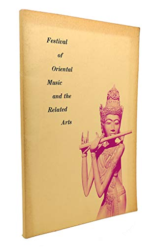 9780882870076: Festival of Oriental Music and the Related Arts
