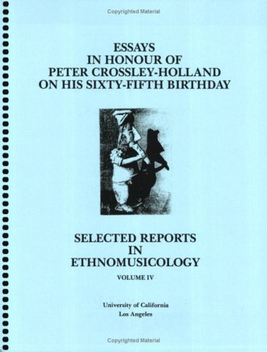 9780882870168: Selected Reports in Ethnomusicology, Vol. 4: Essays in Honour of Peter Crossley-Holland on His 65th Birthday
