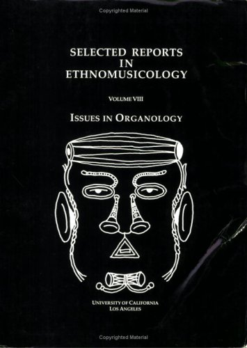 9780882870243: Selected Reports in Ethnomusicology, Vol. 8: Issues in Organology