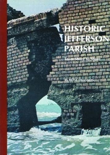Historic Jefferson Parish: From Shore to Shore: Swanson, Betsy