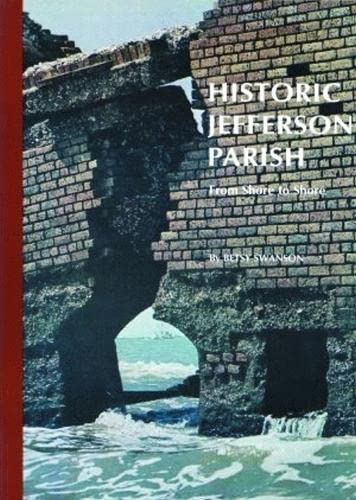 Historic Jefferson Parish From Shore to Shore: Swanson, Betsy