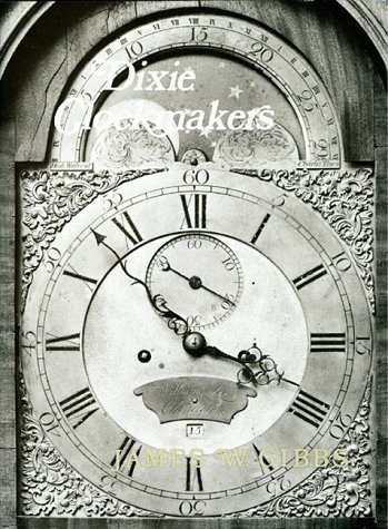 Dixie Clockmakers: Gibbs, James