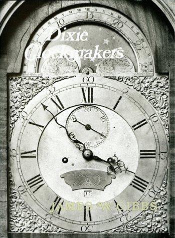 Dixie Clockmakers: Gibbs, James W.
