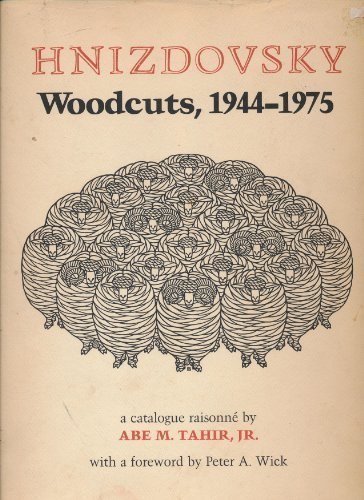 Hnizdovsky Woodcuts: A Catalogue Raissonne (0882890727) by Abe M. Tahir Jr.; Jacques Hnizdovsky