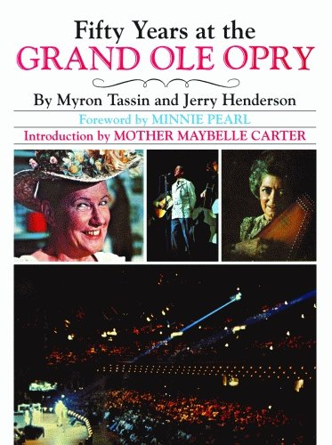9780882890890: Fifty Years at the Grand Ole Opry