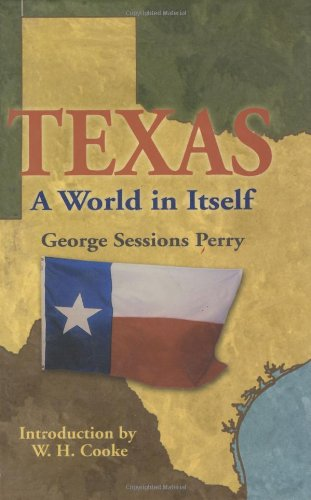 Texas: A World in Itself: Perry, George Sessions