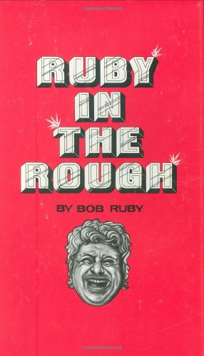 Ruby in the Rough: Ruby, Bob