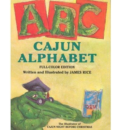 Cajun Alphabet: Rice, James