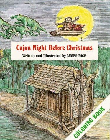 Cajun Night Before Christmas Coloring Book: Rice, James