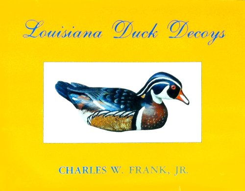 9780882891415: LOUISIANA DUCK DECOYS